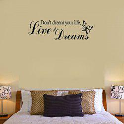 0341 Live Your Dreams with Butterfly Decoration PVC Sticker Wallpaper TV Wall Decor -