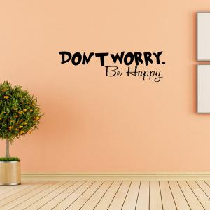 Don't Worry Motivational Proverb Removable Room Wall Sticker - BLACK