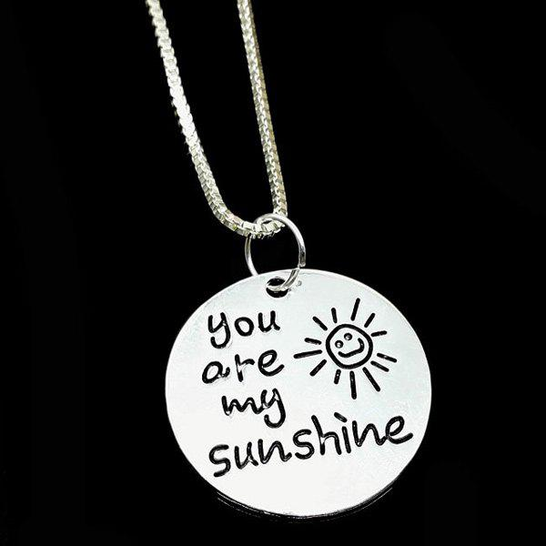 Engraved You Are My Sunshine Alloy NecklaceJEWELRY<br><br>Color: SILVER; Item Type: Pendant Necklace; Gender: For Women; Necklace Type: Link Chain; Metal Type: Silver Plated; Style: Trendy; Shape/Pattern: Letter; Weight: 0.020kg; Package Contents: 1 x Necklace;