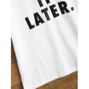 Just Do It Later Short Sleeve T Shirt - WHITE M