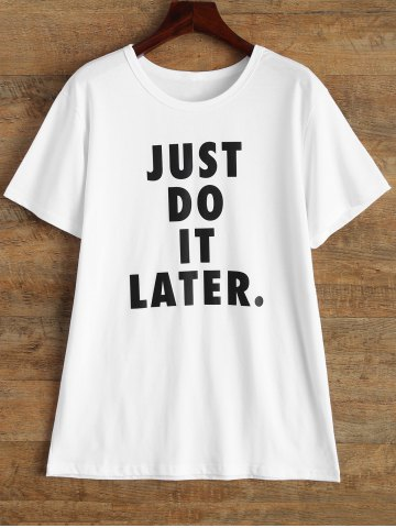 Hot Just Do It Later Short Sleeve T Shirt WHITE M
