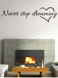 Never Stop Dreaming Proverb Wall Stickers - BLACK