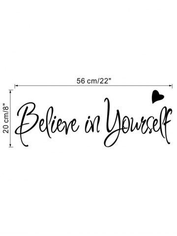 Unique Believe in Yourself Inspirational Slogan Wall Sticker - 56*20CM BLACK Mobile