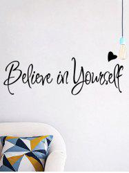 Believe in Yourself Inspirational Slogan Wall Sticker - BLACK