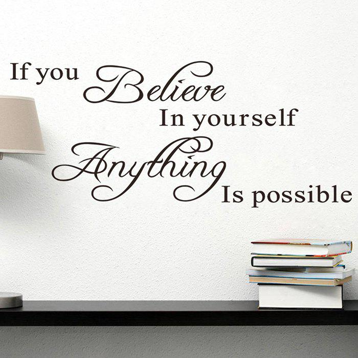 Believe Yourself Quote Wall Sticker For BedroomsHOME<br><br>Color: BLACK; Wall Sticker Type: Plane Wall Stickers; Functions: Decorative Wall Stickers; Theme: Words/Quotes; Material: PVC; Feature: Removable; Weight: 0.2160kg; Package Contents: 1 x Wall Stickers;