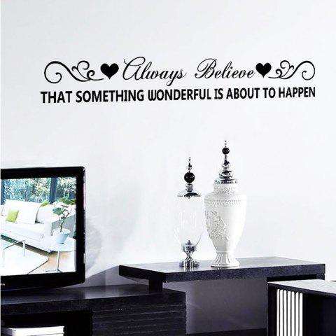 Always Believe Quote Wall Stickers For Living Room - Black - 48.5*68cm
