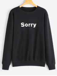 Crew Neck Graphic Sorry Sweatshirt -
