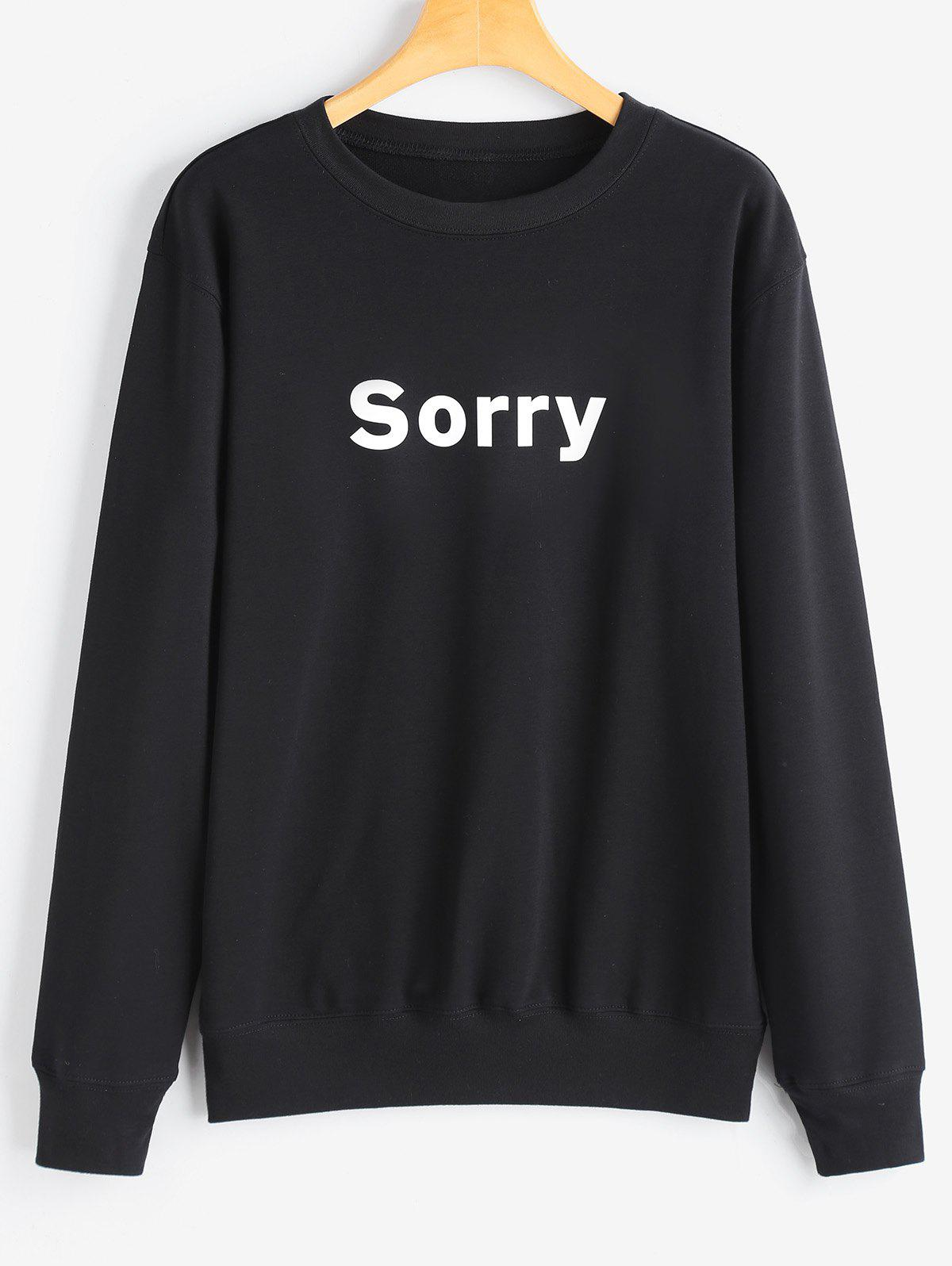 Best Crew Neck Graphic Sorry Sweatshirt