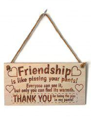Wall and Door Decor Friendship Signed Hanging Wooden Plaque -