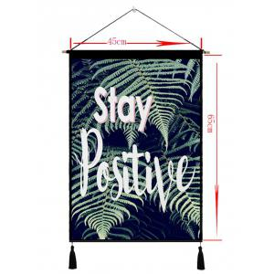 Stay Positive Print Tasseled Wooden Scroll Hanging Painting -