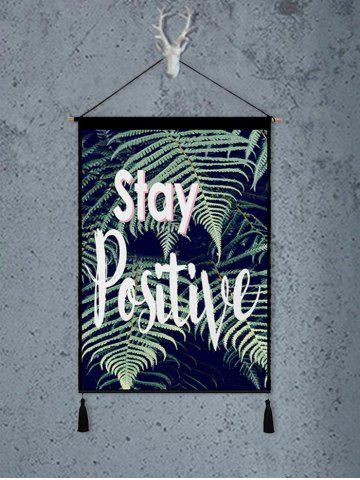 Fancy Stay Positive Print Tasseled Wooden Scroll Hanging Painting