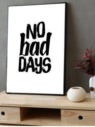 No Bad Days Print Canvas Painting with Frame -
