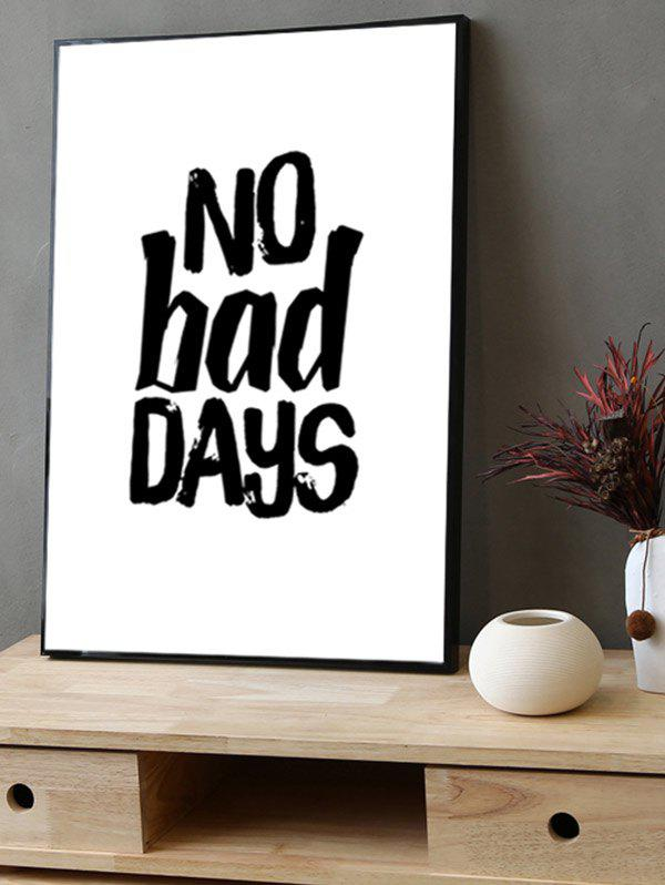 New No Bad Days Print Canvas Painting with Frame