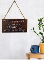 Be Here Sign Wooden Hanging Wedding Decoration -