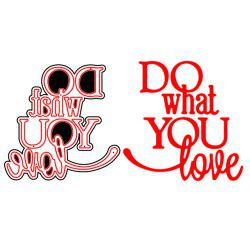 3 - LF6815 Do What You Love Cutting Dies -