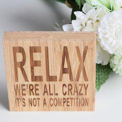 JM00297 Bamboo Products Home RELAX WE'RE ALL CRAZY IT'S NOT A COMPETITION Plate Decoration -