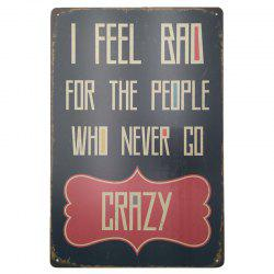 Crazy Letter Retro Style Metal Painting  Wall Decor -