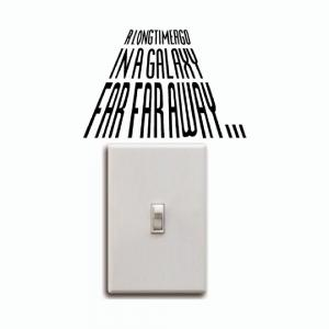 Light Switch Sticker A Long Time Ago Vinyl Wall Stickers Home Decor -