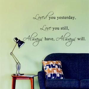 DSU Hot Sale Love You Stil Quotes Vinyls Stickers Wall Stickers Home Decor Living Room -