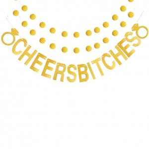 Cheers Bitches Bannière avec des paillettes d'or paillettes pour douche nuptiale Bachelorette Party Birthday Gold Party -